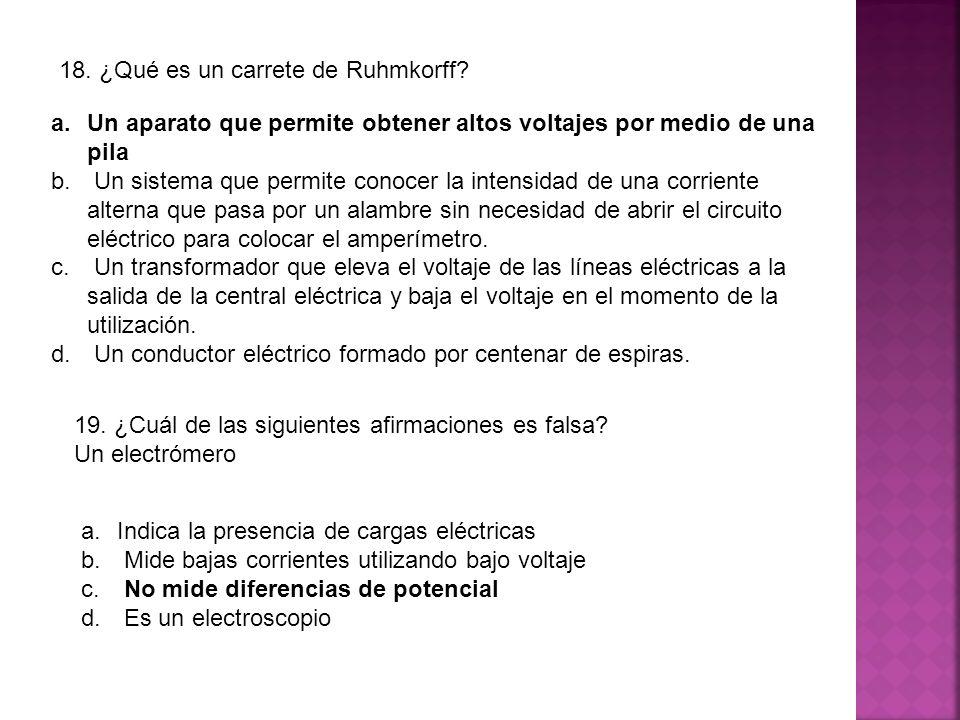 18. ¿Qué es un carrete de Ruhmkorff