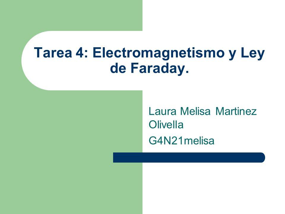 Tarea 4: Electromagnetismo y Ley de Faraday.