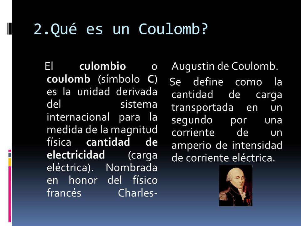 2.Qué es un Coulomb
