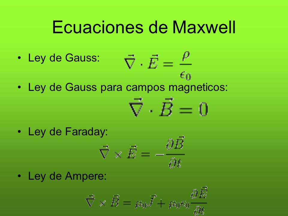 Ecuaciones de Maxwell Ley de Gauss: