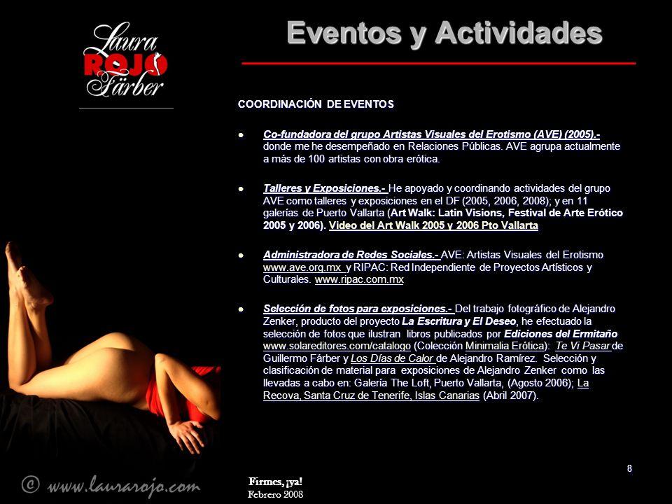 Eventos y Actividades Firmes, ¡ya! COORDINACIÓN DE EVENTOS