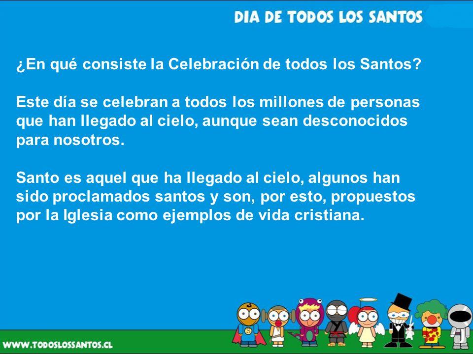 ¿En qué consiste la Celebración de todos los Santos