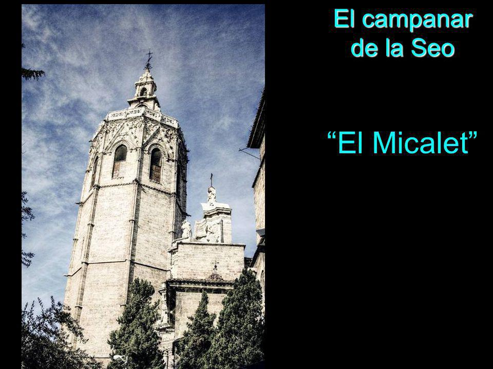 El campanar de la Seo El Micalet