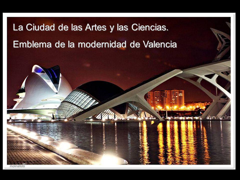 La Ciudad de las Artes y las Ciencias.