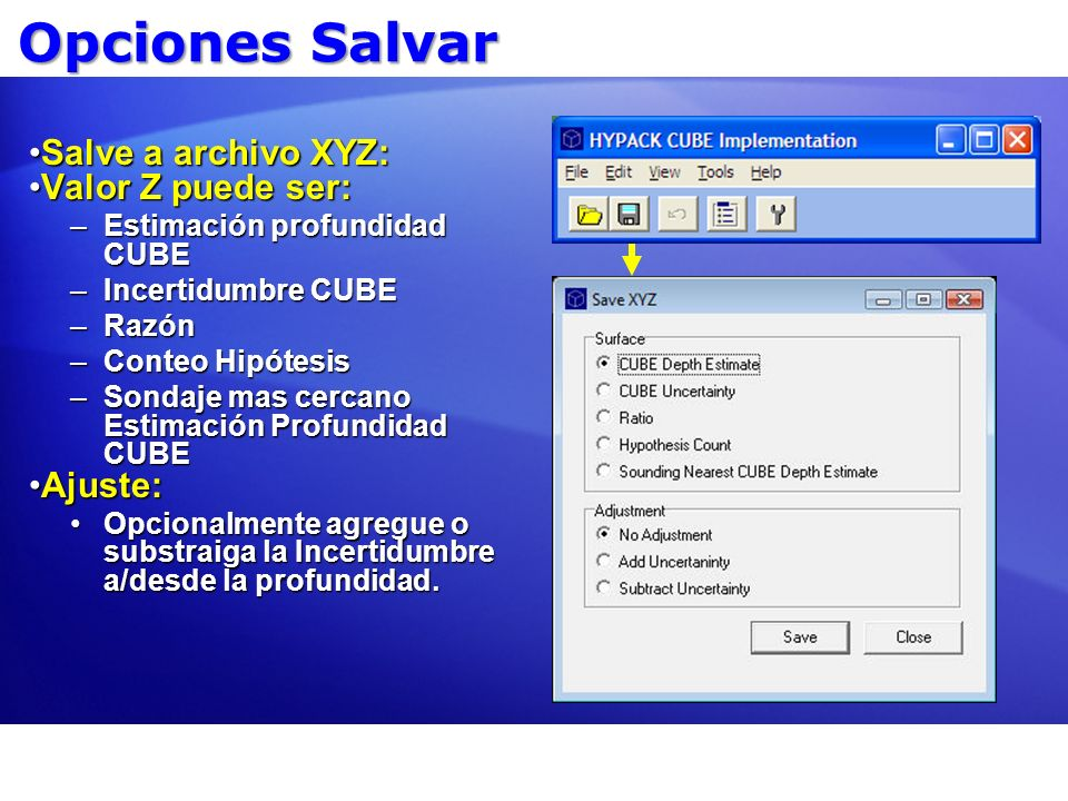 Opciones Salvar Salve a archivo XYZ: Valor Z puede ser: Ajuste: