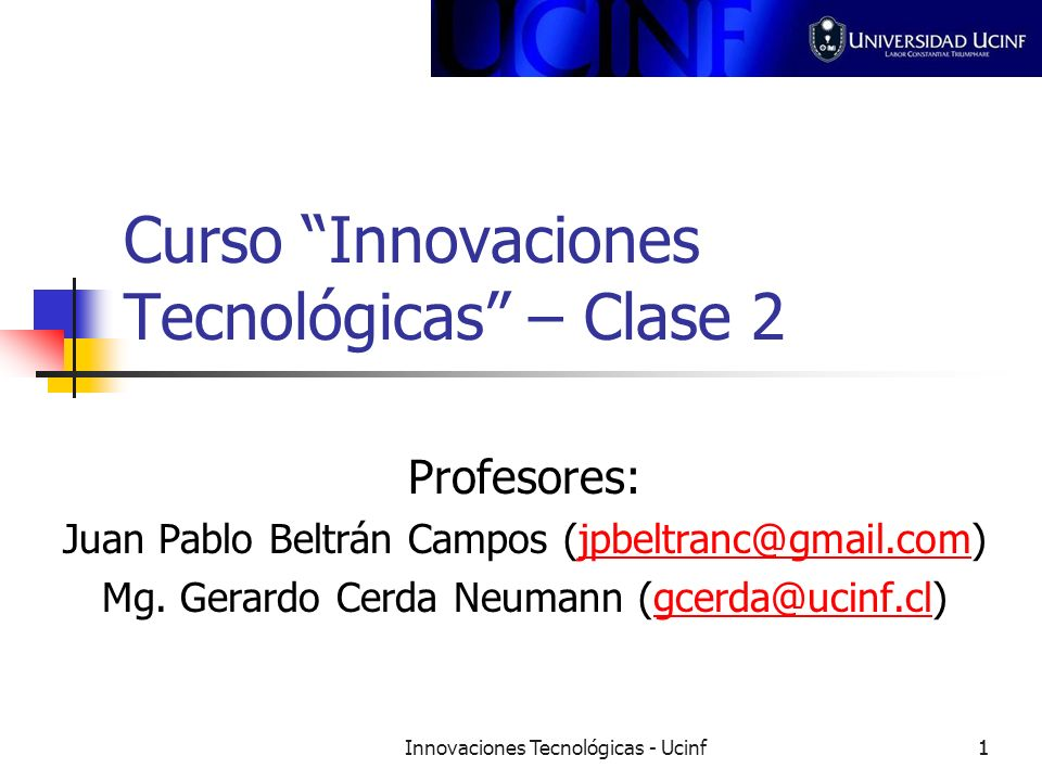 Curso Innovaciones Tecnológicas – Clase 2