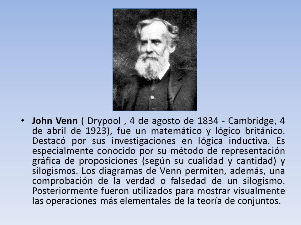 John Venn ( Drypool , 4 de agosto de 1834 - Cambridge, 4 de abril de 1923), fue un matemático y lógico británico.