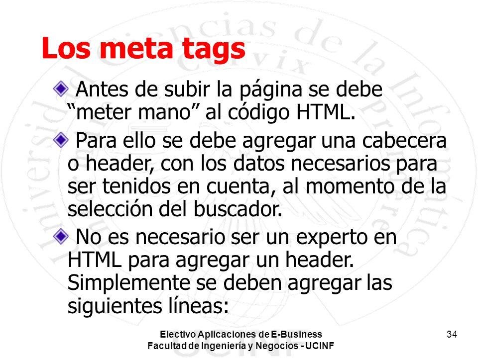 Los meta tags Antes de subir la página se debe meter mano al código HTML.