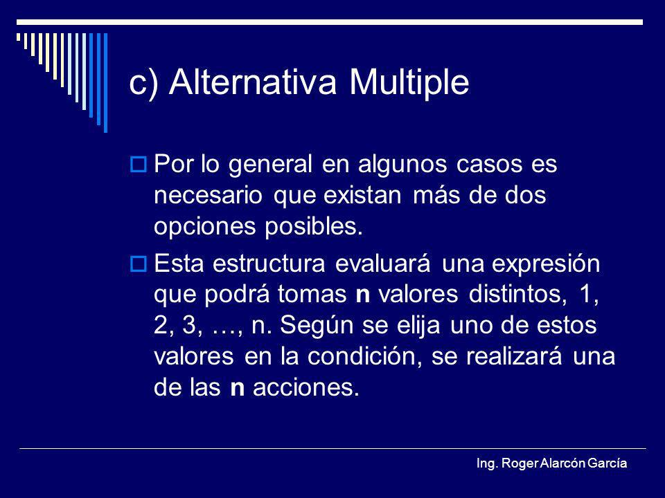 c) Alternativa Multiple