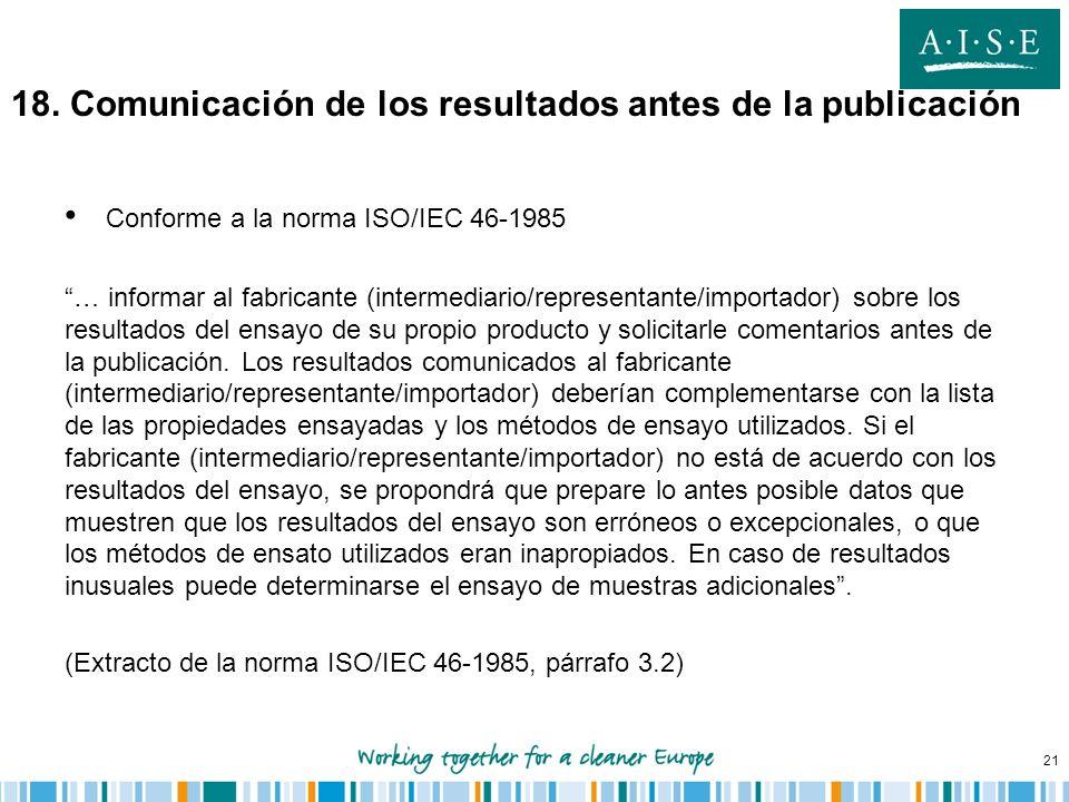 18. Comunicación de los resultados antes de la publicación