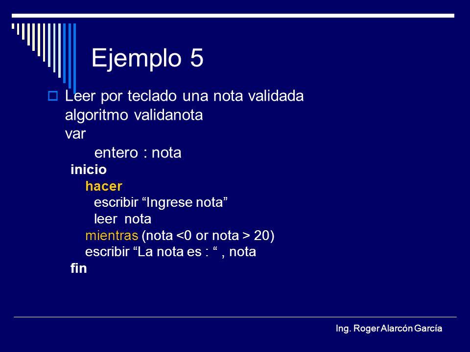 Ejemplo 5 Leer por teclado una nota validada algoritmo validanota var