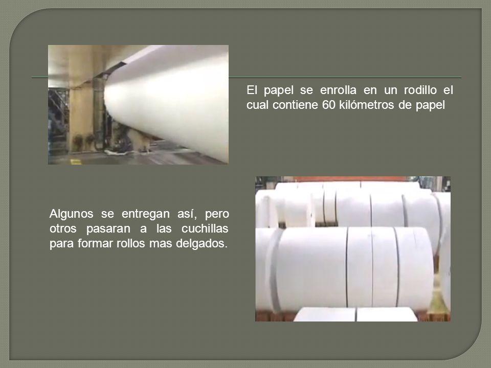 El papel se enrolla en un rodillo el cual contiene 60 kilómetros de papel