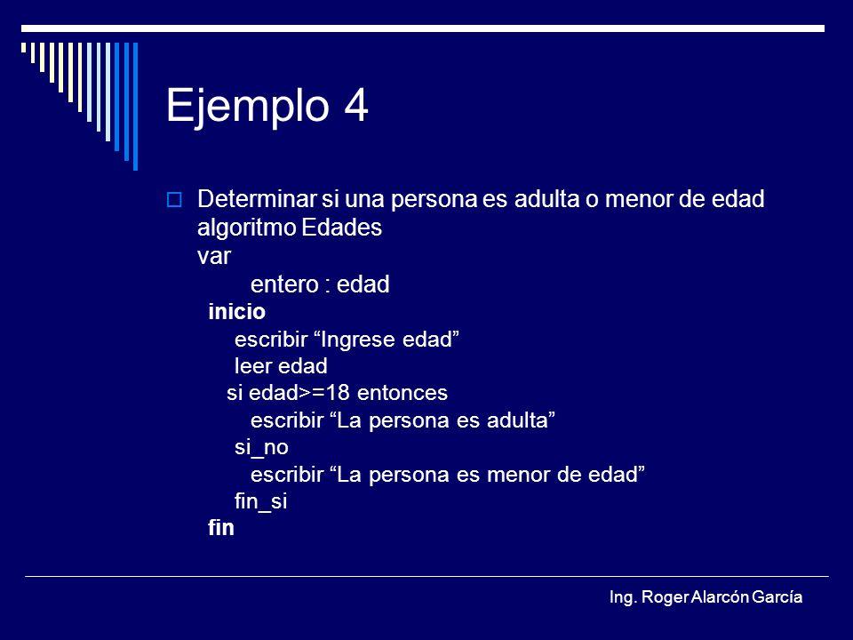 Ejemplo 4 Determinar si una persona es adulta o menor de edad