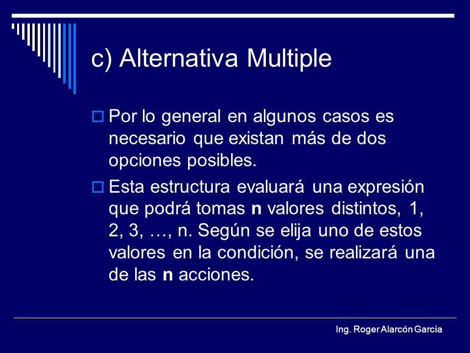 c) Alternativa Multiple