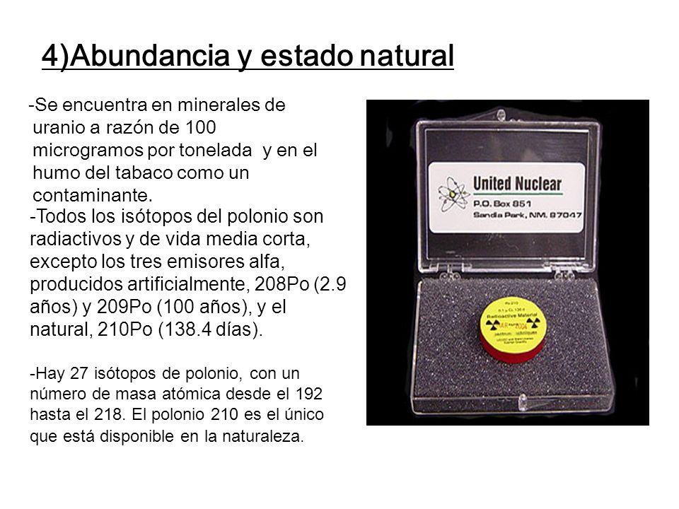 4)Abundancia y estado natural