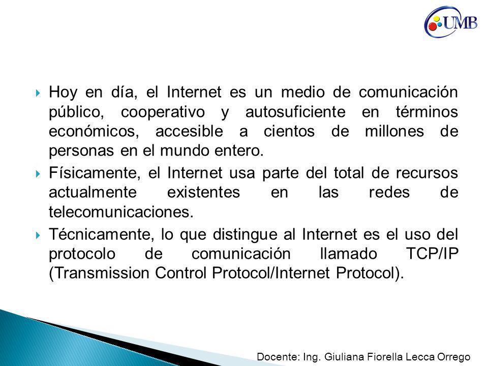 Hoy en día, el Internet es un medio de comunicación público, cooperativo y autosuficiente en términos económicos, accesible a cientos de millones de personas en el mundo entero.