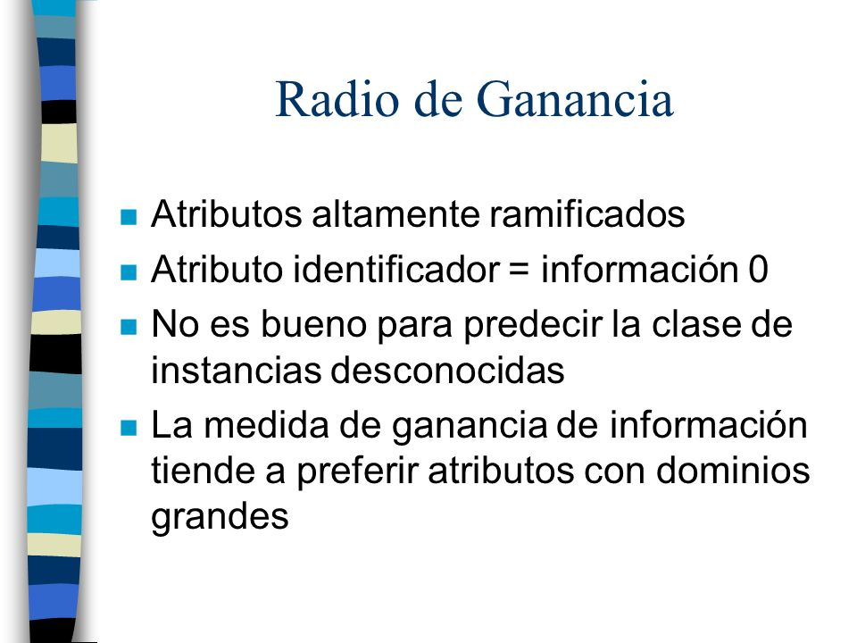 Radio de Ganancia Atributos altamente ramificados