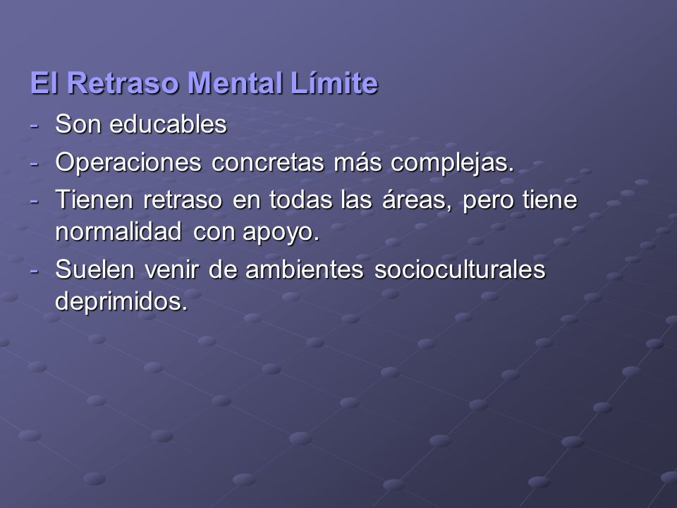 El Retraso Mental Límite