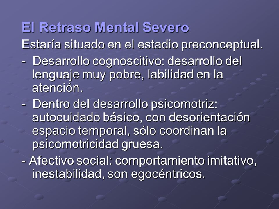 El Retraso Mental Severo