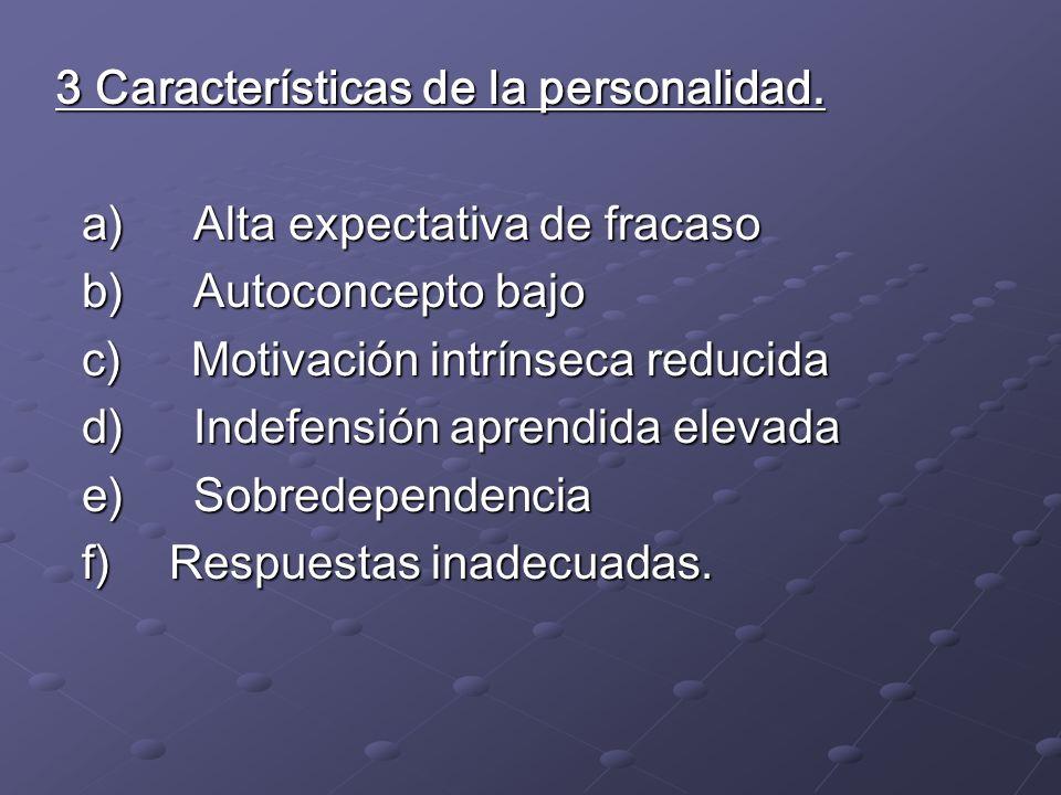 3 Características de la personalidad.