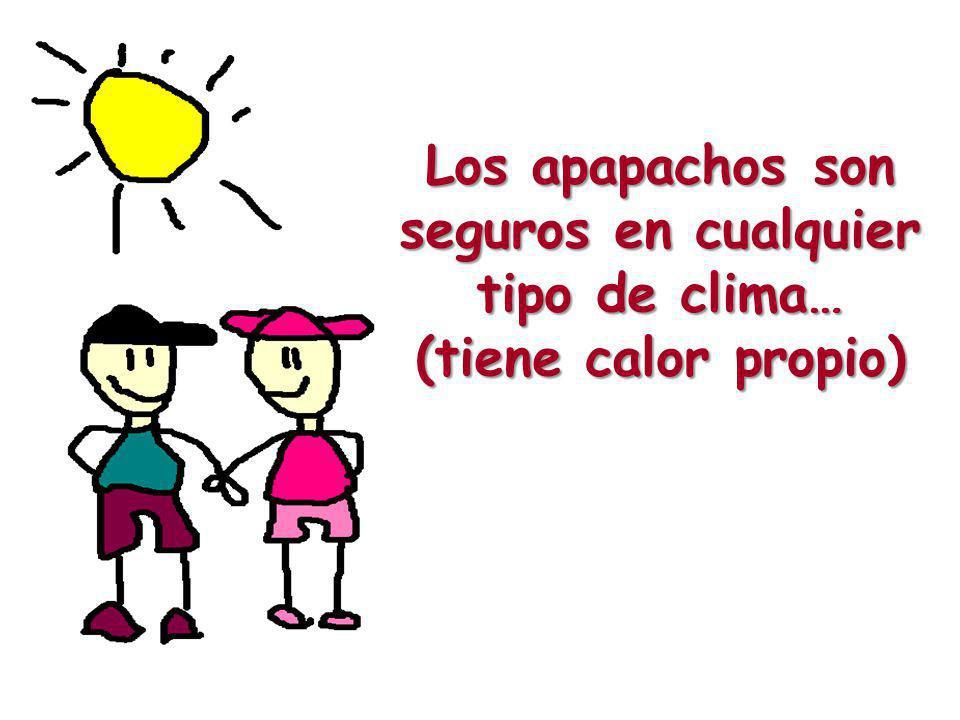 Los apapachos son seguros en cualquier tipo de clima…