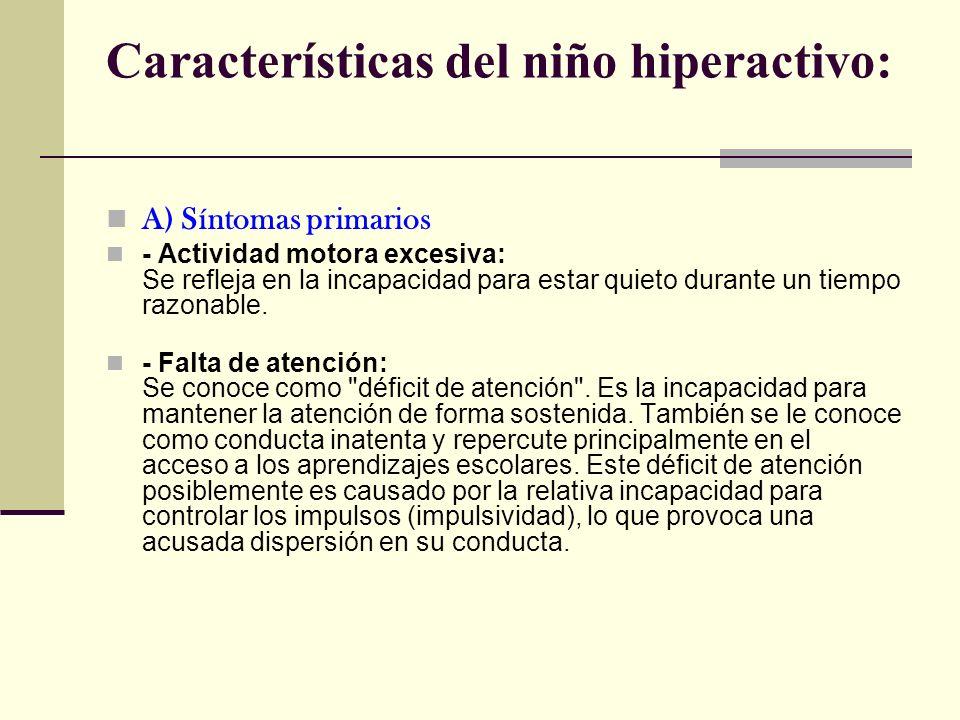 Características del niño hiperactivo: