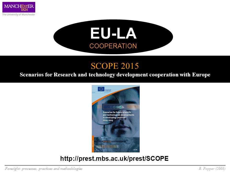 EU-LACOOPERATION. SCOPE 2015 Scenarios for Research and technology development cooperation with Europe.