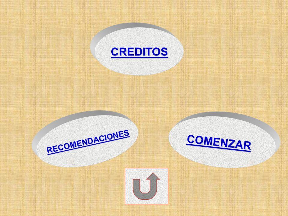 CREDITOS RECOMENDACIONES COMENZAR