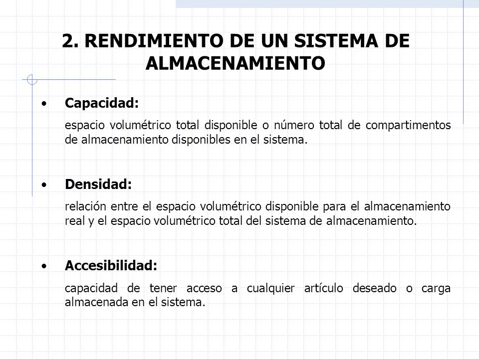 2. RENDIMIENTO DE UN SISTEMA DE ALMACENAMIENTO