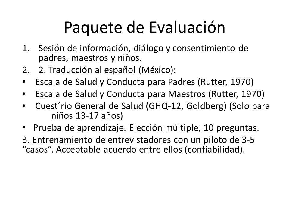 Paquete de Evaluación Sesión de información, diálogo y consentimiento de padres, maestros y niños. 2. Traducción al español (México):