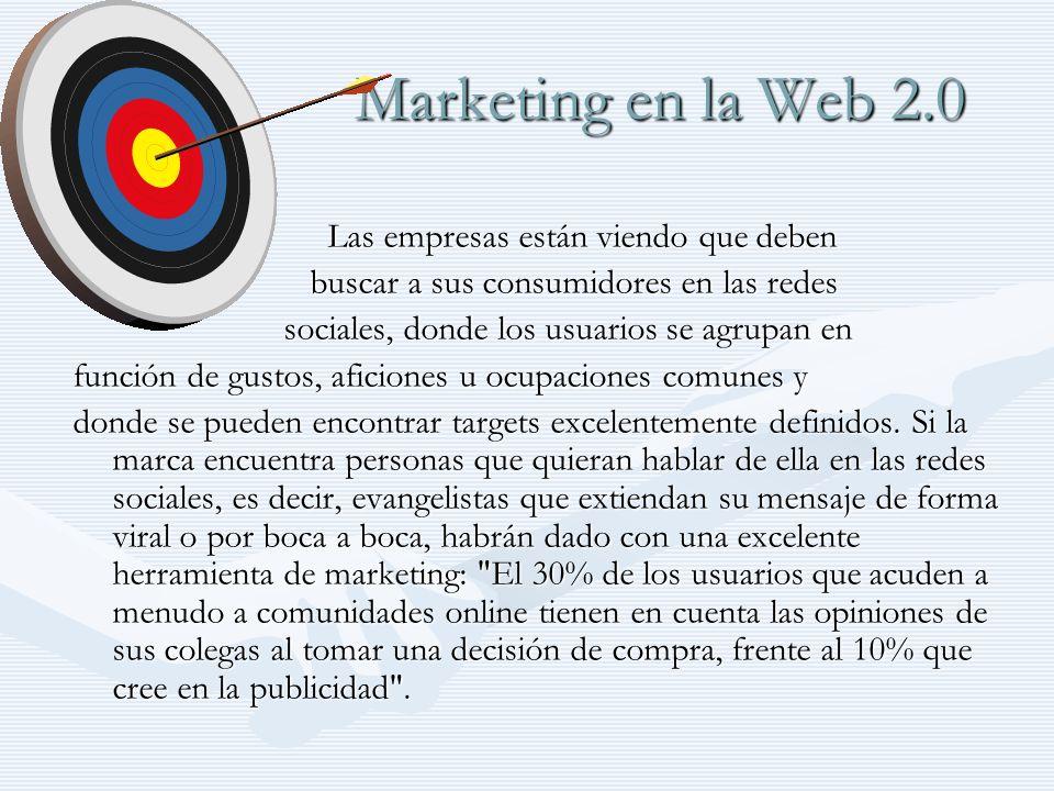 Marketing en la Web 2.0 Las empresas están viendo que deben