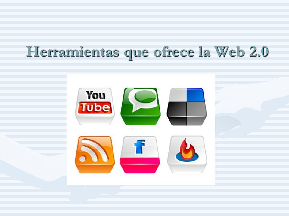 Herramientas que ofrece la Web 2.0
