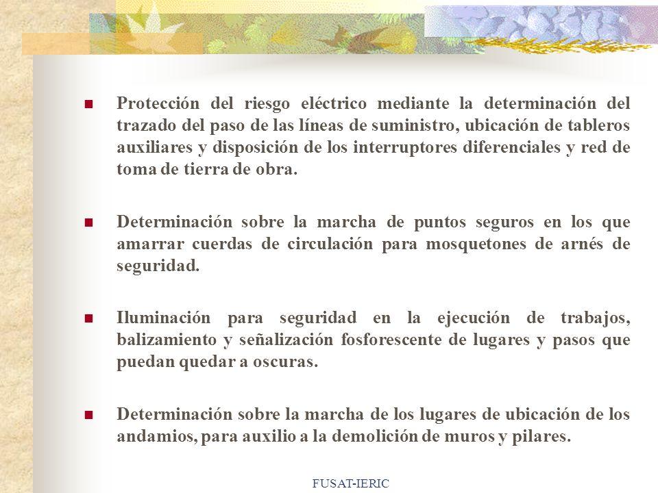 Protección del riesgo eléctrico mediante la determinación del trazado del paso de las líneas de suministro, ubicación de tableros auxiliares y disposición de los interruptores diferenciales y red de toma de tierra de obra.