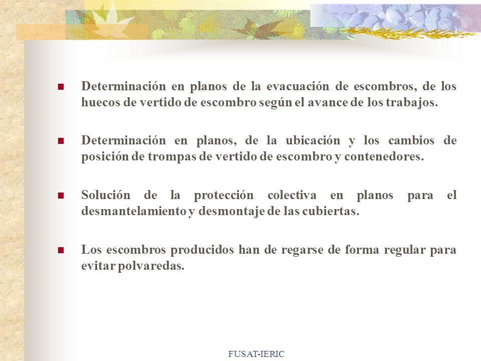 Determinación en planos de la evacuación de escombros, de los huecos de vertido de escombro según el avance de los trabajos.