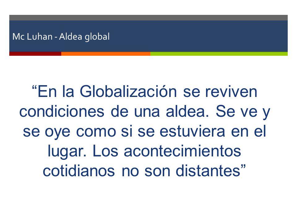 Mc Luhan - Aldea global