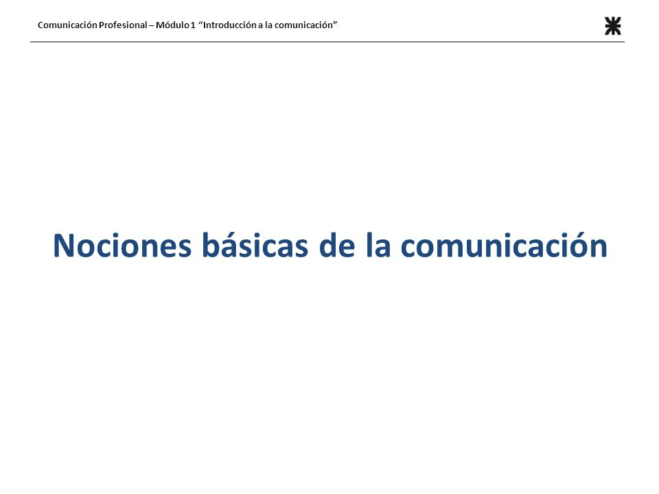 Nociones básicas de la comunicación