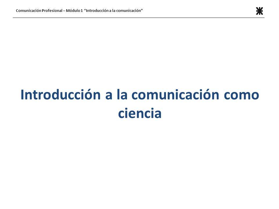 Introducción a la comunicación como ciencia