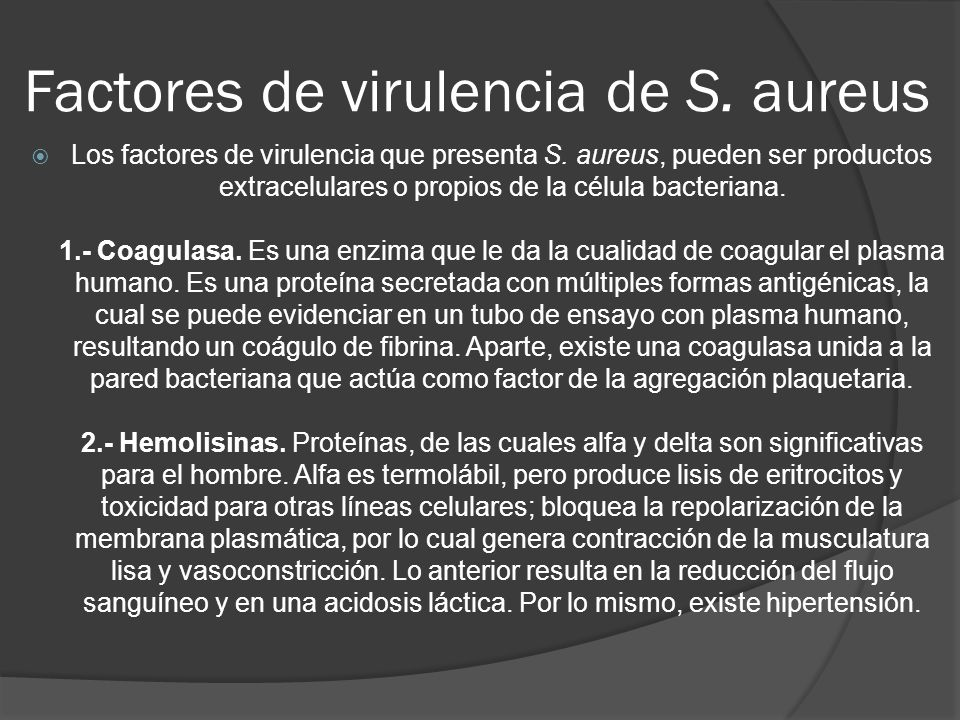 Factores de virulencia de S. aureus
