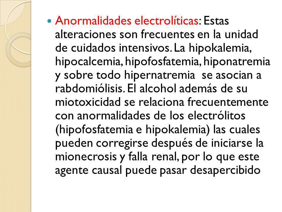 Anormalidades electrolíticas: Estas alteraciones son frecuentes en la unidad de cuidados intensivos.