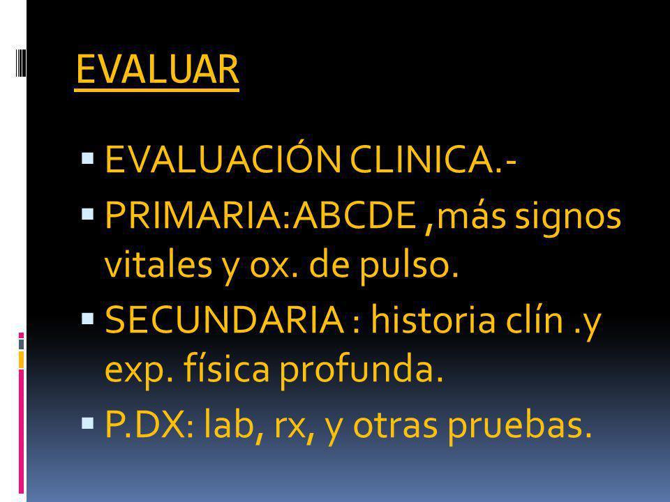EVALUAR EVALUACIÓN CLINICA.-