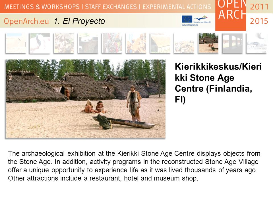 Kierikkikeskus/Kierikki Stone Age Centre (Finlandia, FI)