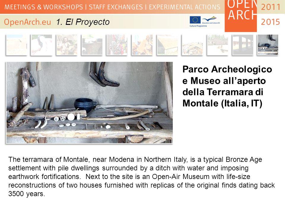 1. El Proyecto Parco Archeologico e Museo all'aperto della Terramara di Montale (Italia, IT)