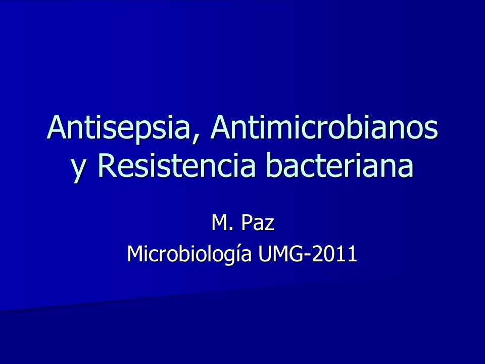 Antisepsia, Antimicrobianos y Resistencia bacteriana
