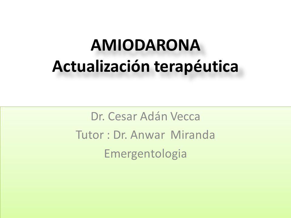 AMIODARONA Actualización terapéutica