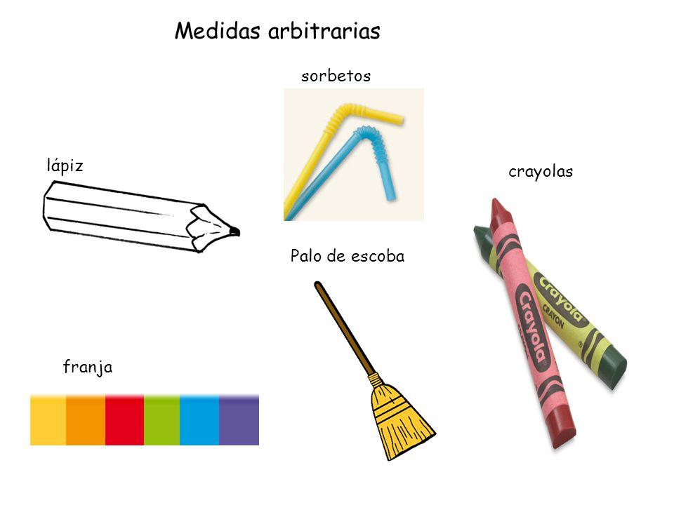 Medidas arbitrarias sorbetos lάpiz crayolas Palo de escoba franja
