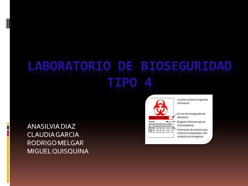 LABORATORIO DE BIOSEGURIDAD TIPO 4