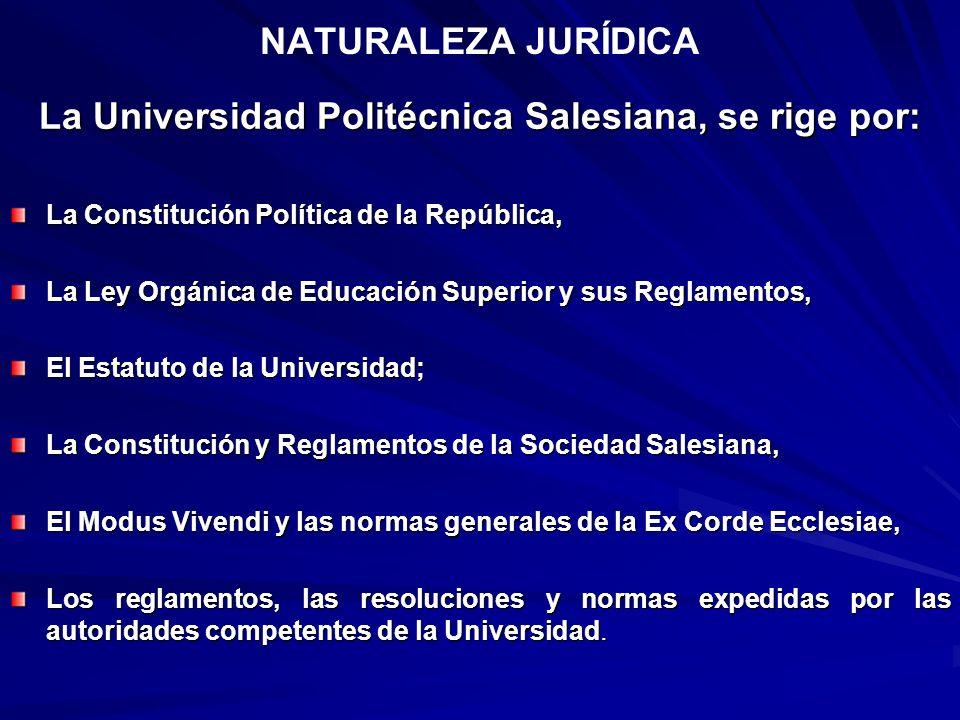 La Universidad Politécnica Salesiana, se rige por: