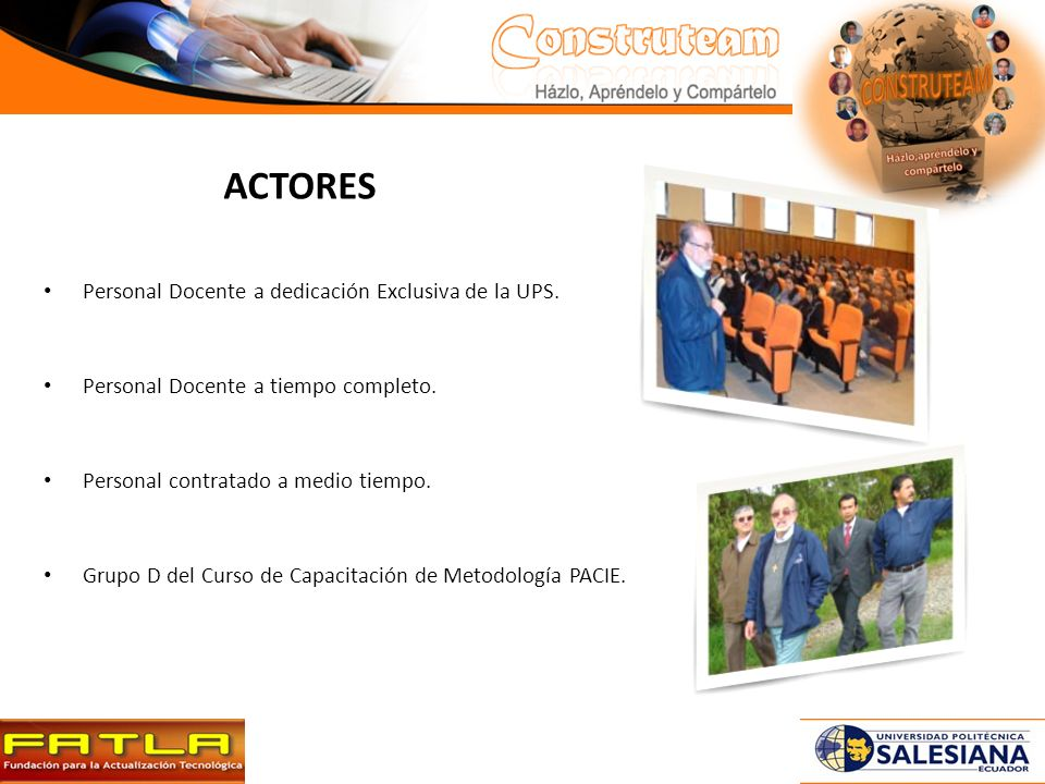 ACTORES Personal Docente a dedicación Exclusiva de la UPS.