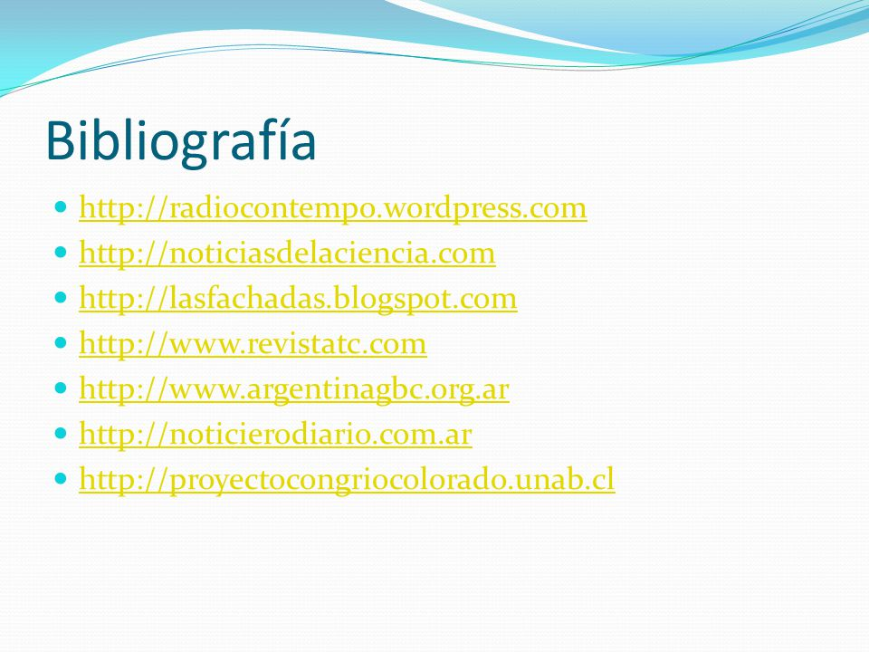 Bibliografía http://radiocontempo.wordpress.com
