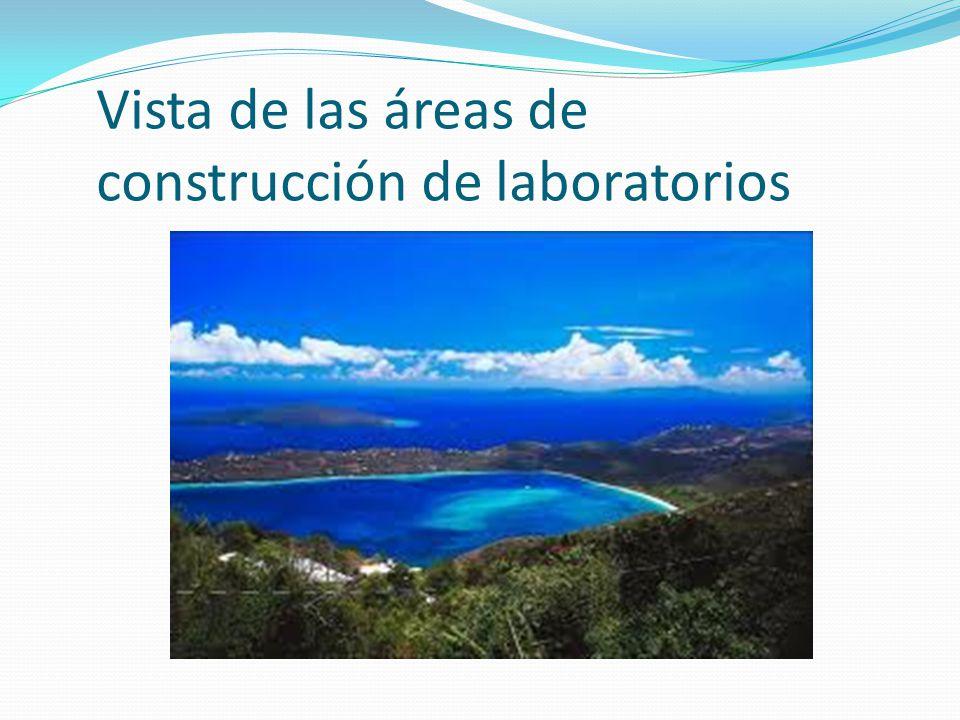 Vista de las áreas de construcción de laboratorios